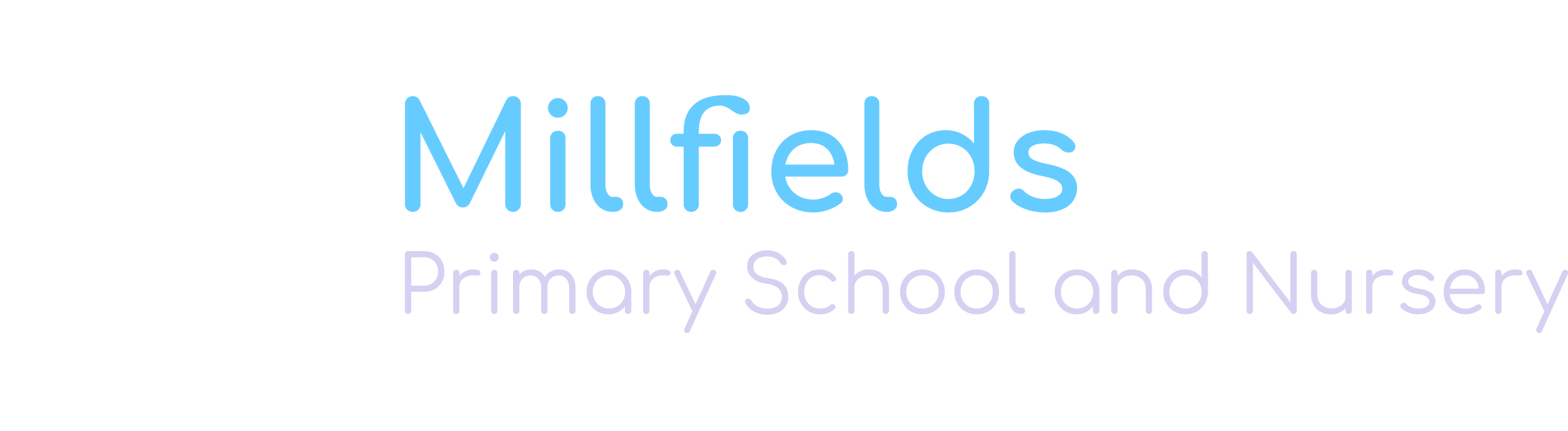 Millfields Primary School and Nursery